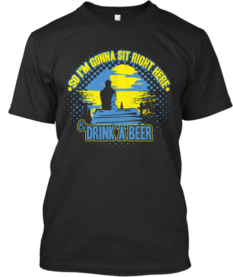 Drink a Beer - Limited Edition