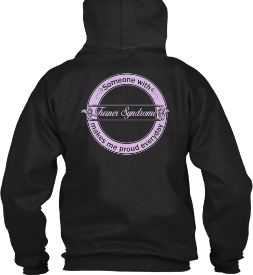Adult Turner Syndrome Support Hoodies!