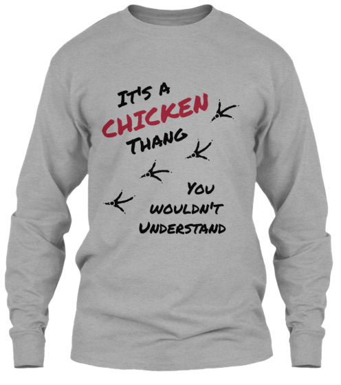 Thang Shirts It's a Chicken Thang Shirts