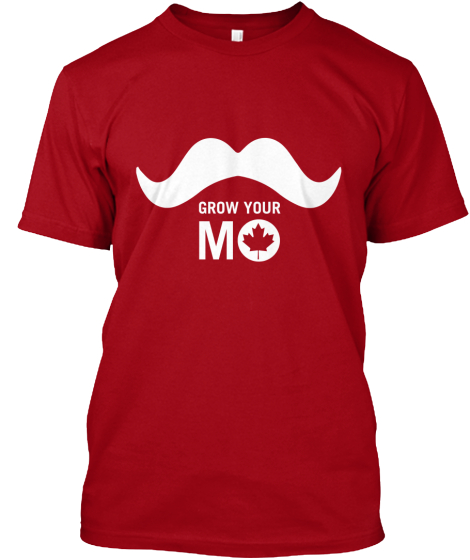 Hey Canada, time to Grow Your Mo!