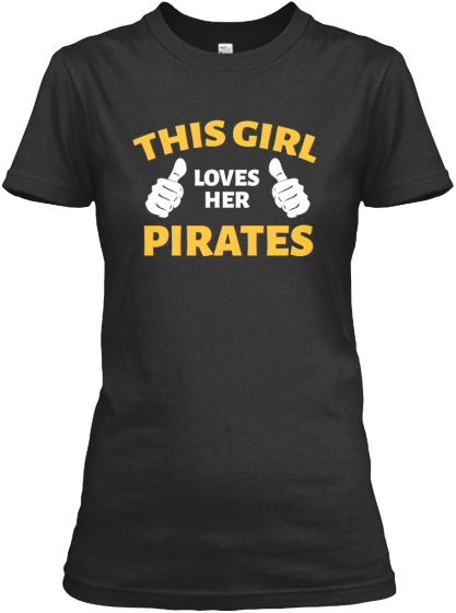 This Girl Loves Her Pirates!
