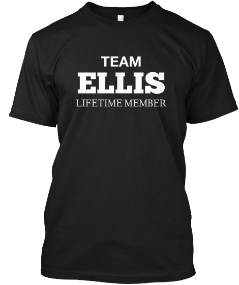 TEAM ELLIS LIFETIME MEMBER