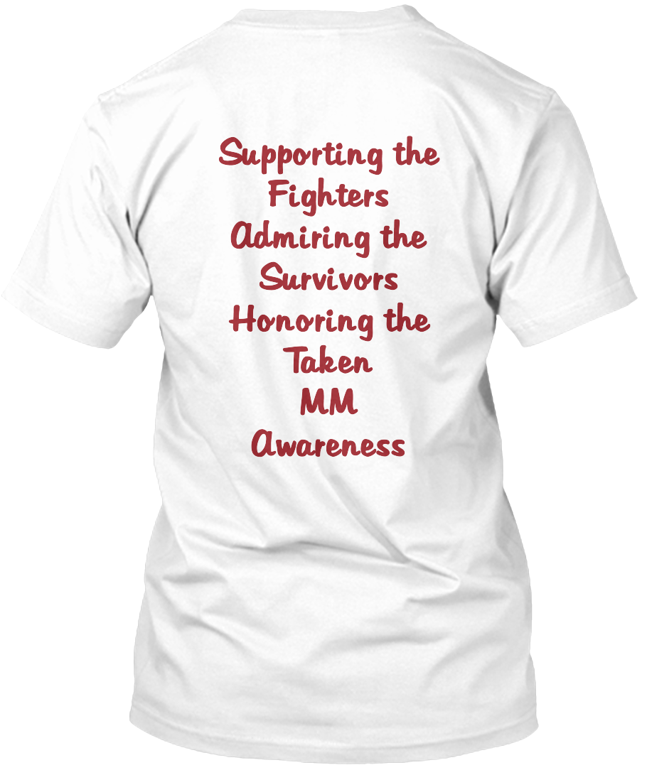 Supporting the%0A Fighters%0AAdmiring the%0ASurvivors %0AHonoring the %0ATaken %0AMM %0AAwareness