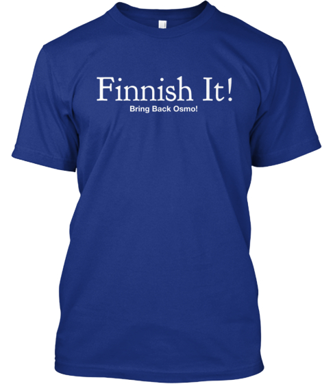 Finnish It! Bring Back Osmo!