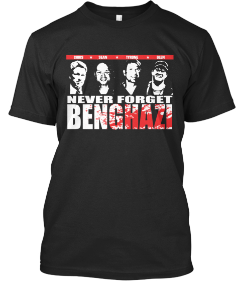 Never Forget Benghazi!